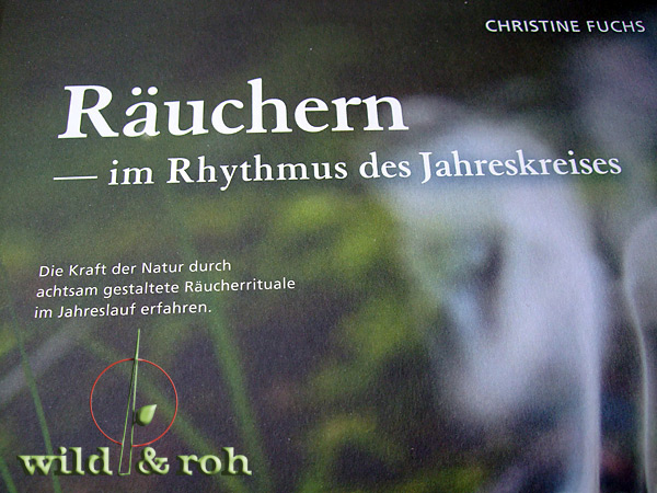 http://www.amazon.de/R%C3%A4uchern-Rhythmus-Jahreskreises-gestaltete-R%C3%A4ucherrituale/dp/3440145719/ref=sr_1_2?s=books&ie=UTF8&qid=1445100908&sr=1-2&keywords=fuchs+christine