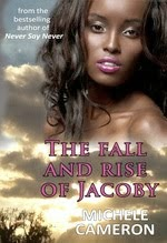 The Fall And Rise of Jacoby by Michele Cameron