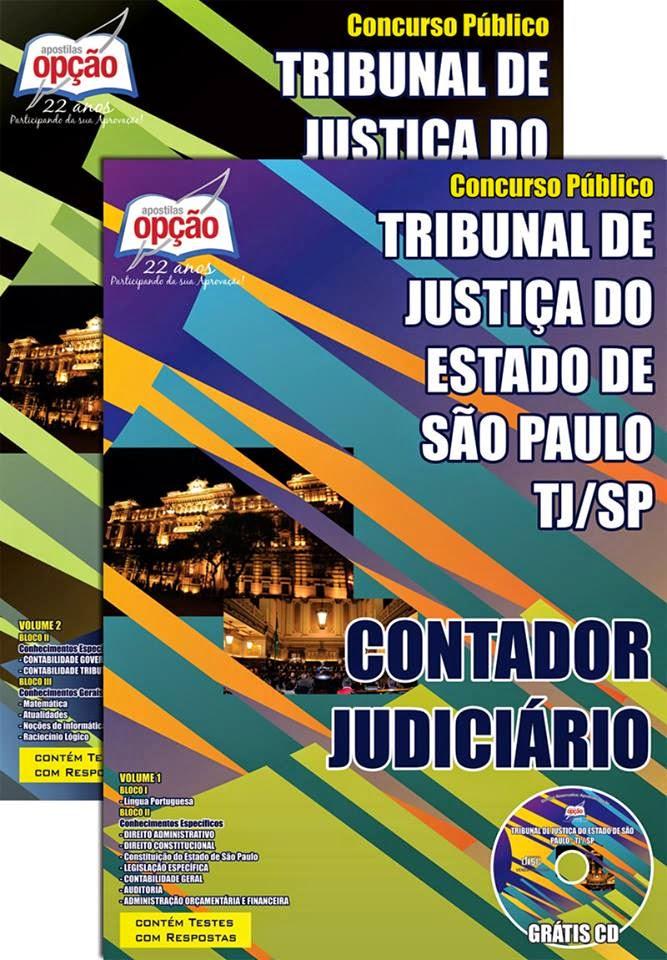 Apostila CONTADOR JUDICIÁRIO - TJ/SP - Concurso Tribunal de Justiça do Estado / SP 2015.