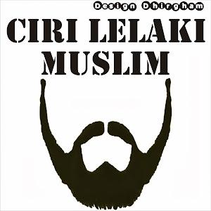 Ciri Lelaki Muslim
