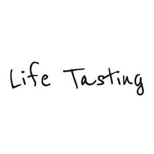 Life Tasting Blog