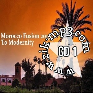 Morocco Fusion-To Modernity 2015 Cd 1