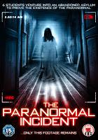 Paranormal Incident (2011) online y gratis