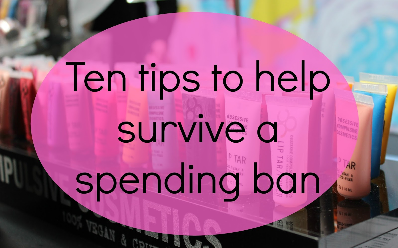 spending ban survival tips