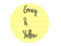 grey and yellow - grijs en geel