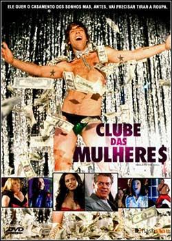 6e5w Download   Clube Das Mulheres DVDRip   AVI   Dual Áudio