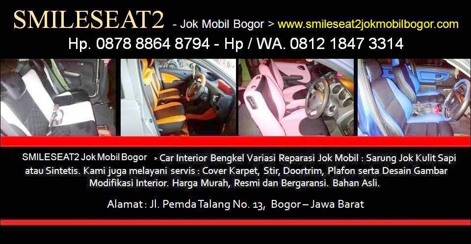 SMILESEAT2 - Hp : 0878 8864 8794 - Jok Mobil Bogor, Jok Mobil Mbtech, Harga Jok Mobil