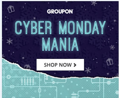 Groupon Cyber Monday Mania + Hot Deals