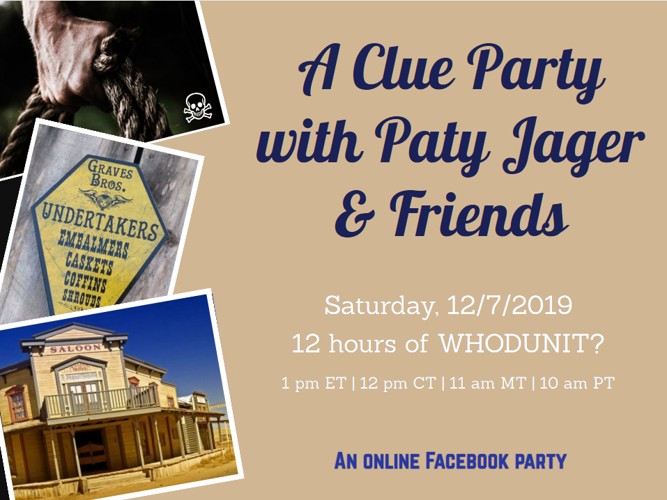 Clue Party with Paty Jager and Friends