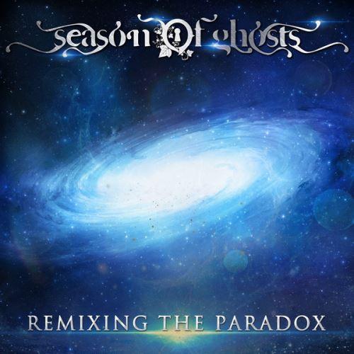 """SEASON OF GHOSTS: Κατεβάστε δωρεάν το νέο album """"Remixing The Paradox"""""""