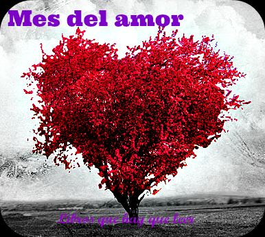 Febrero, mes del amor