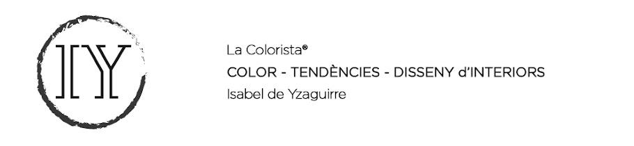 Isabel de Yzaguirre - La Colorista®: Consultoria de Color, disseny i  Investigació de Tendències