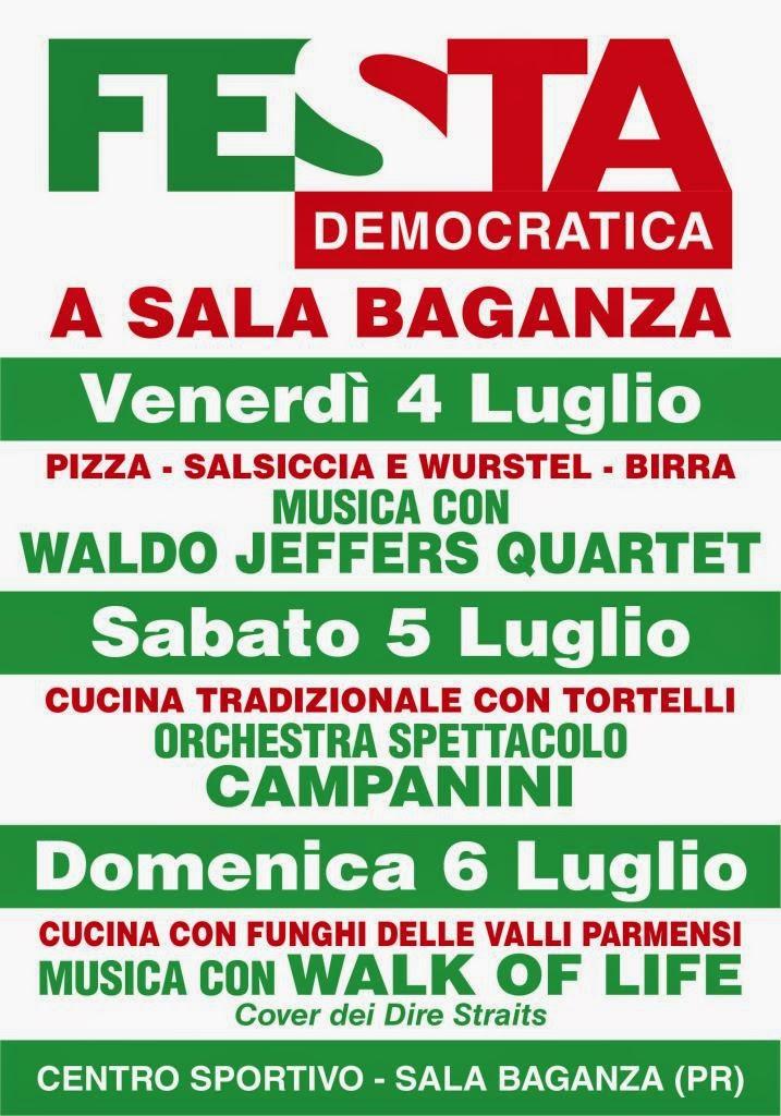 Sala Baganza 4 - 5 - 6 luglio: Festa Democratica