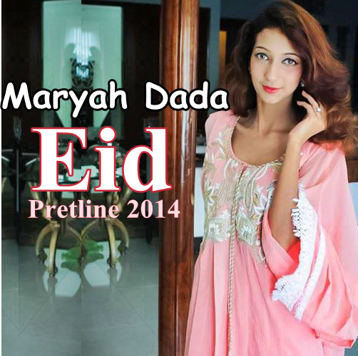 Maryah Dada Eid Collection'14