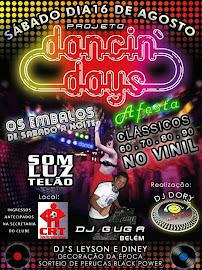 Não Percam: Dia 16 de Agosto no Clube CRT – DANCIN' DAYS–A Festa-De volta  aos anos: 60-70-80 e 90!