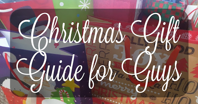 Blogmas 4 - Christmas Gift Guide for Guys