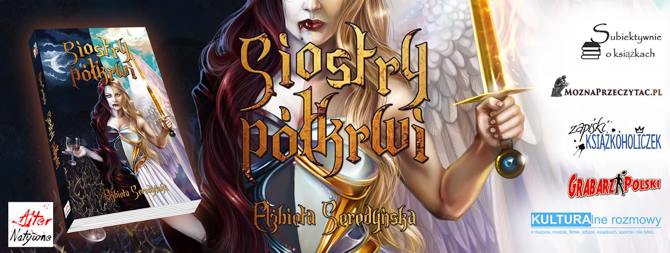 Siostry półkrwi – Elżbieta Seredyńska – Oficjalna strona książki