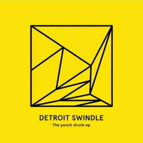 Detroit Swindle - The punch drunk EP