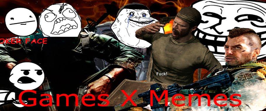 Games X Memes