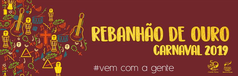 Rebanhão de Ouro - Carnaval 2019 - RCC
