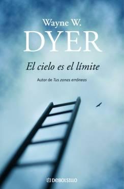 El%2BCielo%2BEs%2BEl%2BLimite El Cielo Es El Limite   Wayne Dyer