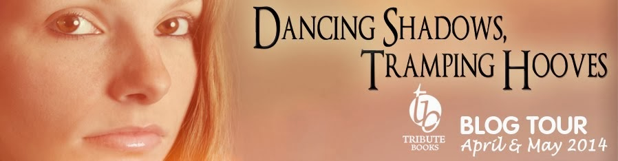 Dancing Shadows, Tramping Hooves Blog Tour