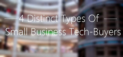 Image: The 4 Distinct Types Of Small business Tech-Buyers