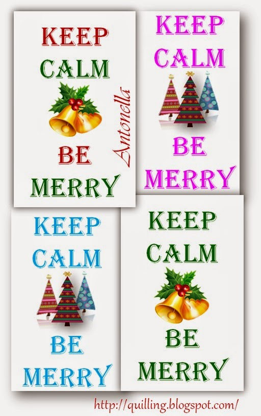 Free Keep Calm Be Merry printable from Antonella at www.quilling.blogspot.com