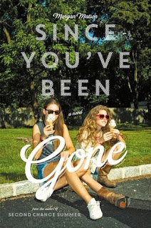 Since You've Been Gone by Morgan Matson book cover