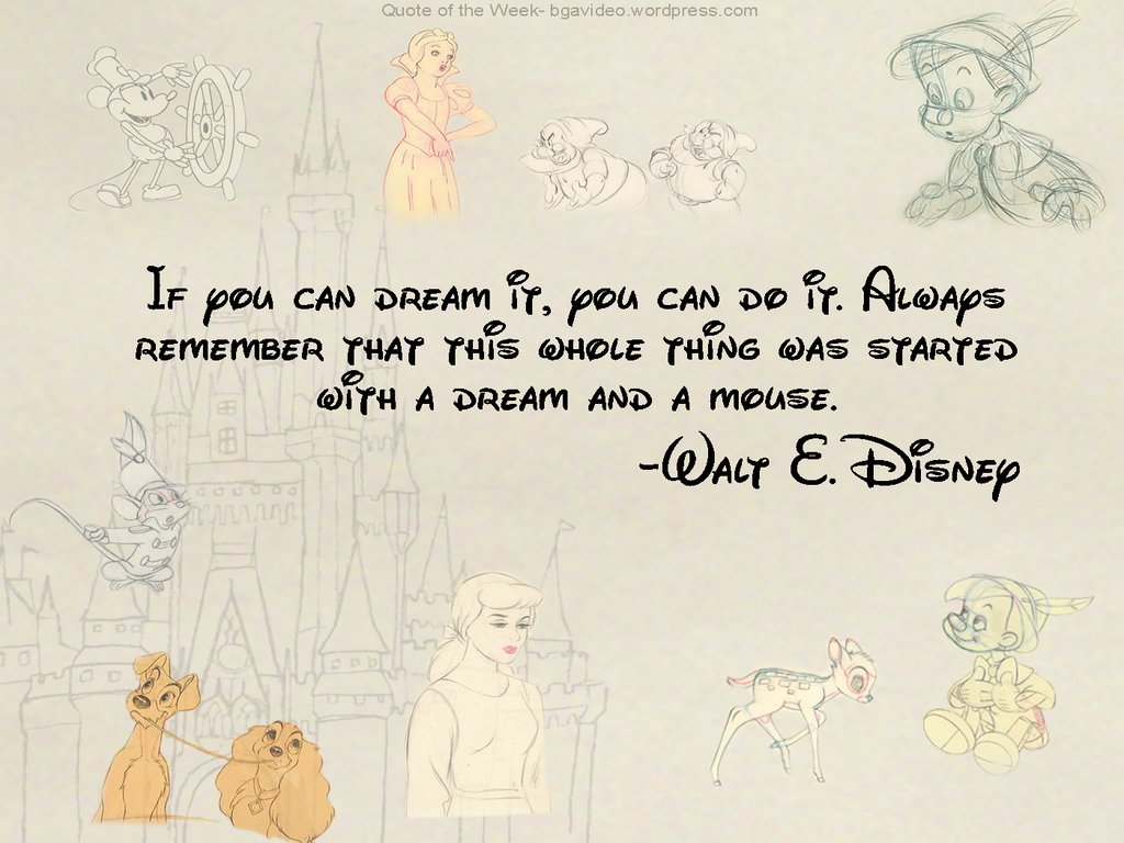 images of if you can dream it 2c do walt disney quote wallpaper yvt2 wallpaper