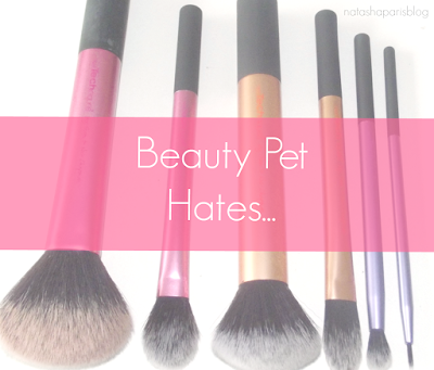 Beauty Pet Hates
