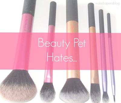 Beauty Pet Hates