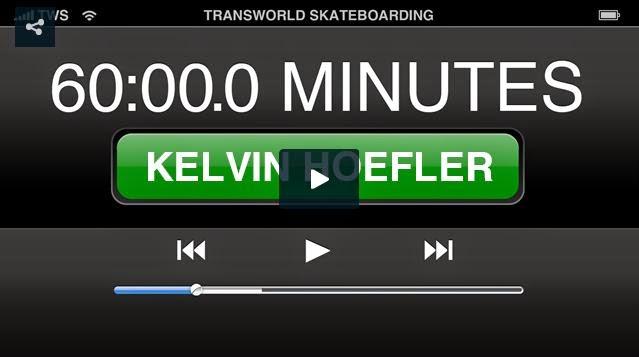 http://skateboarding.transworld.net/videos/60-minutes-park-kelvin-hoefler/