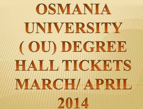 Download Hall Tickets Degree (OU) Osmania University BA / BSC / BCOM 2014 Online @ www.osmania.ac.in
