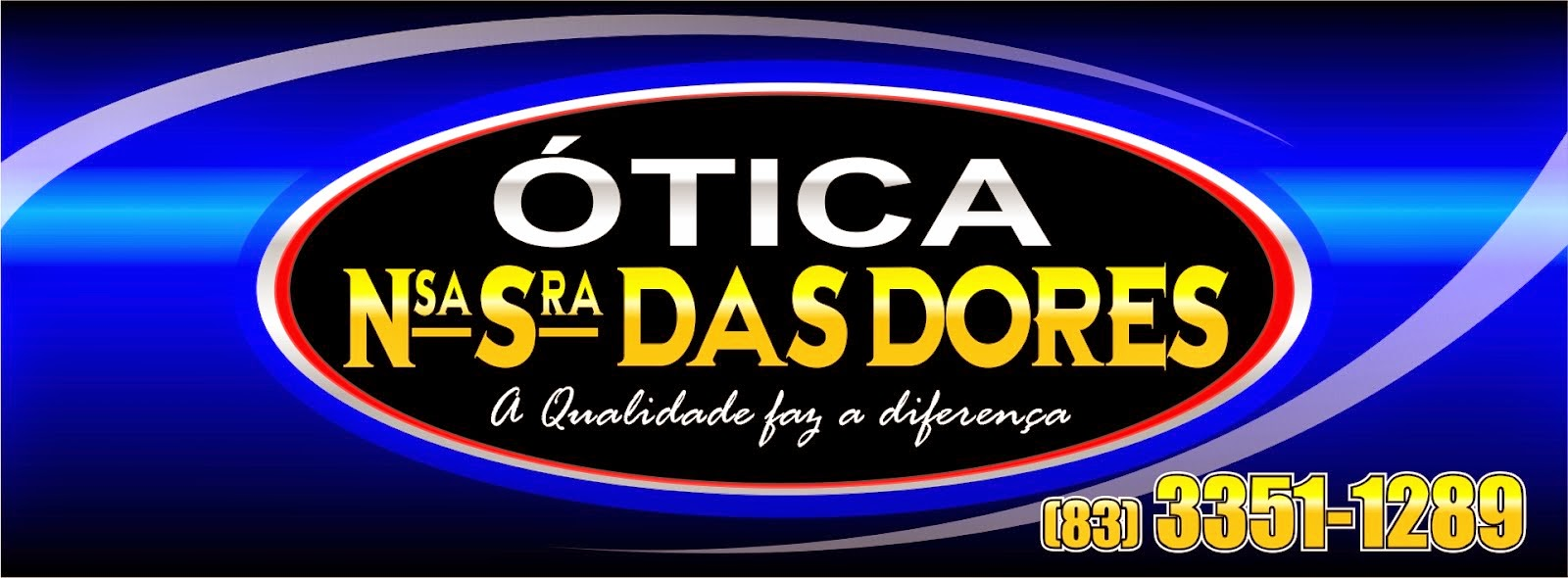 OTICA Nº Sª DAS DORES