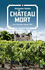 Château Mort - Verlosung