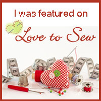 I've  been featured on     Love To Sew