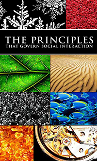 The Principles That Govern Social Interaction