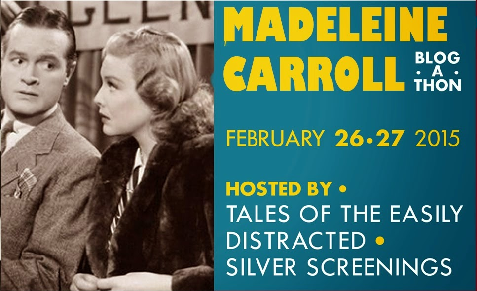 Madeleine Carroll gets her own Blogathon