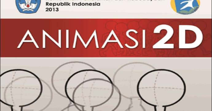 Blog Ilmu Matematika Buku Animasi 2d Kelas 11 Kurikulum 2013 Oleh Yoyo Apriyanto Phone