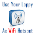 How To Use Your Laptop As A WiFi Hotspot