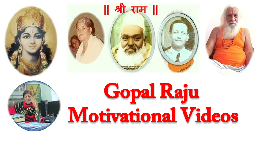 Gopal Raju Motivational Videos