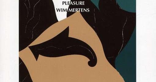 wim mertens struggle for pleasure