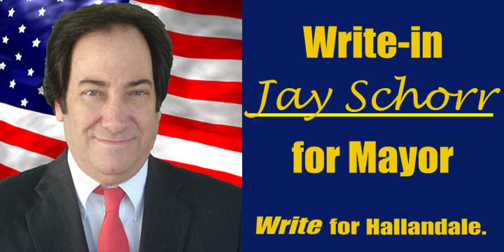 JAY SCHORR FOR MAYOR OF HALLANDALE BEACH
