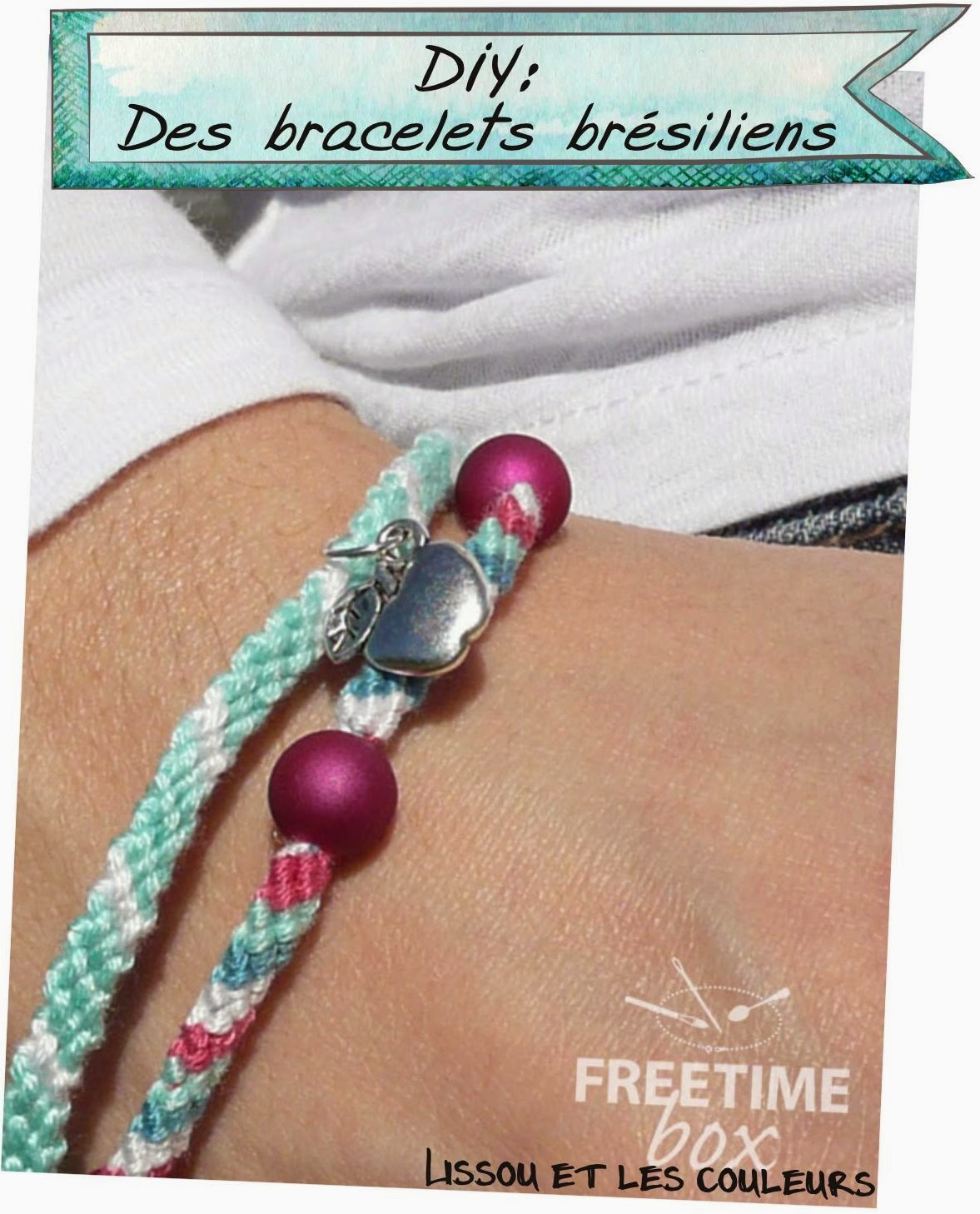 http://www.freetimebox.com/blog/box5-bracelet-bresilien-alice/