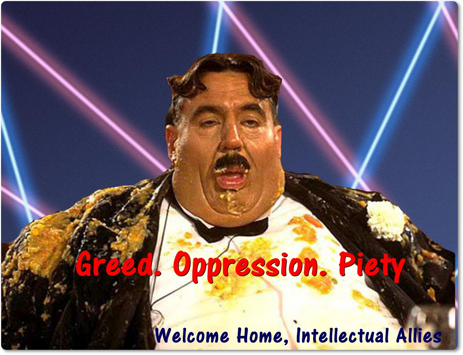 GOP : Greed.Oppression.Piety