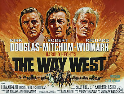 The Way West (released in 1967) - Starring Kirk Douglas, Robert Mitchum and Sally Field
