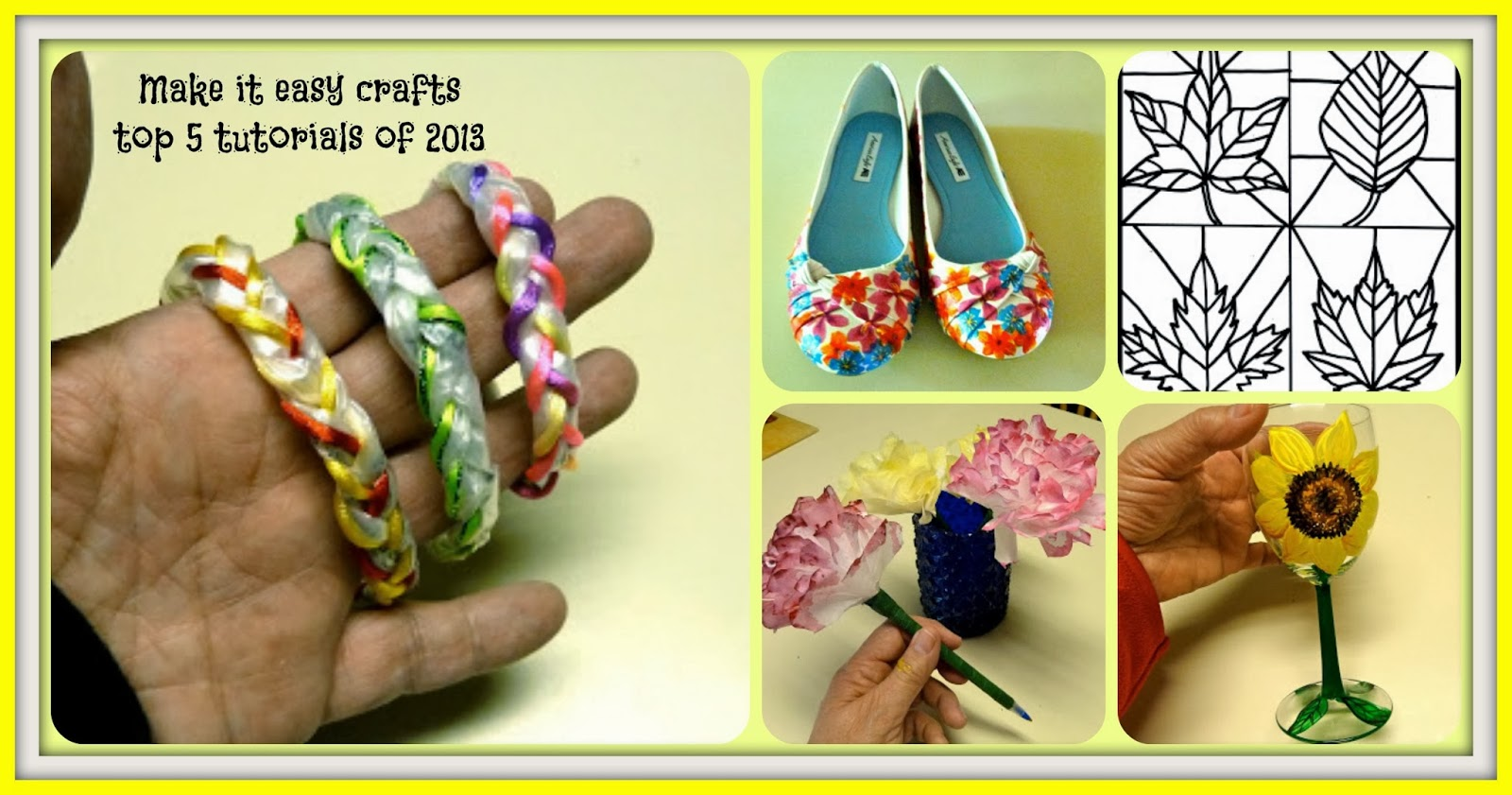 2013 Was A Great Year For Crafting I Thought It Would Be Nice To Post The Top 5 Tutorials From Make Easy Crafts Readers Enjoy Them In 2014 As
