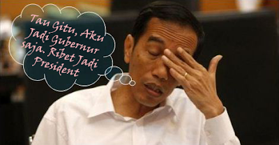 Jokowi Lagi Galau Tretan, President Republik Indonesia, Sikap Jokowi, Kondisi Jokowi