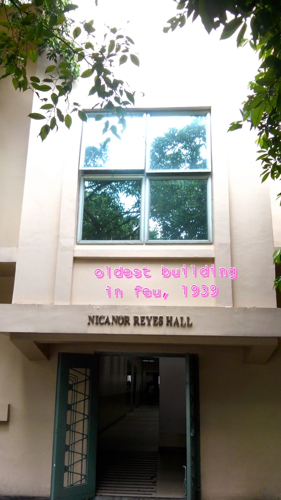 Oldest building in FEU nicanor reyes